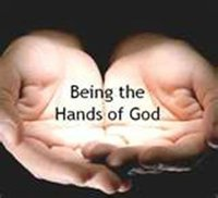 Being the hands of GOD